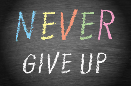 perseverance: Never give up Stock Photo