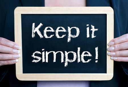 vereenvoudigen: Houd het simpel