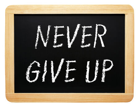 Never give up photo