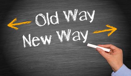 innovacion: Camino Viejo y el Nuevo Camino - concepto pizarra