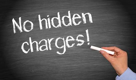 are hidden: No hidden charges !