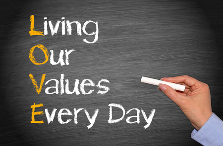our: LOVE - Living our values every day Stock Photo