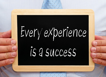 every: Every experience is a success
