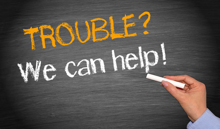 trouble: Trouble ? We can help ! Stock Photo