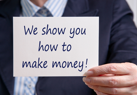 We show you how to make money ! photo