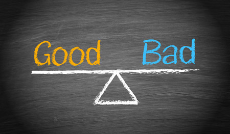 good and bad: Good and Bad - Business Concept