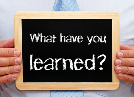 What have you learned ? photo