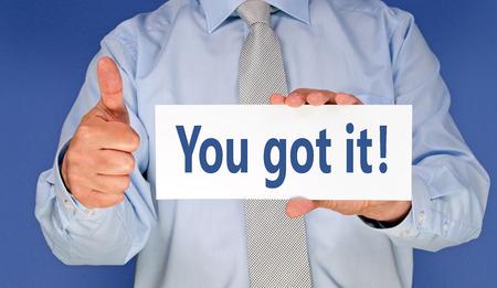 got: You got it ! Stock Photo