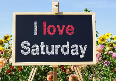 sat: I love Saturday Stock Photo
