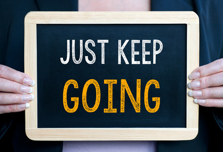 Just keep going Stock Photo