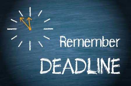 remember: Remember Deadline Stock Photo