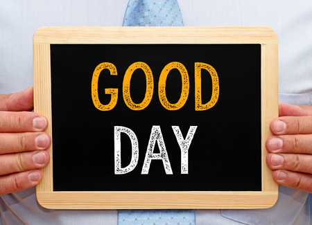 good: Good Day - Businessman with chalkboard