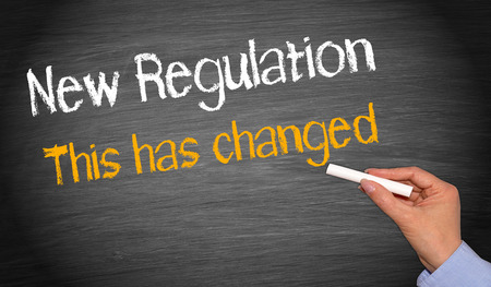 new rules: New regulation - this has changed