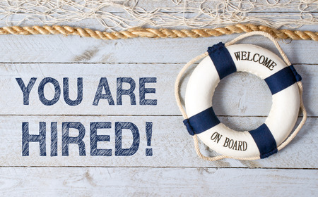 hired: You are hired - welcome on board