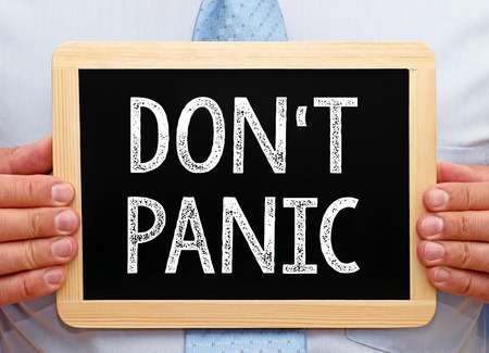 don't care: Do not panic