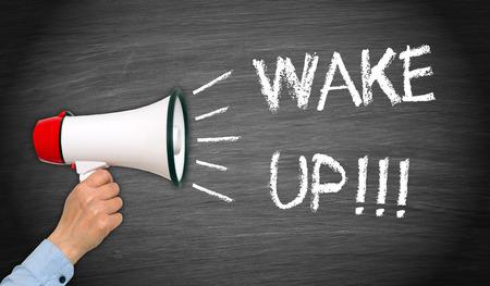 wake: Wake up !
