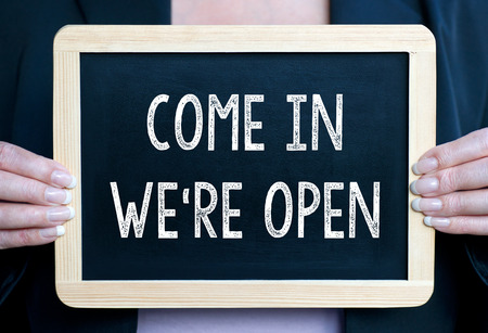 come in: Come in we are open