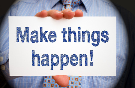 good attitude: Make things happen - Motivation Stock Photo