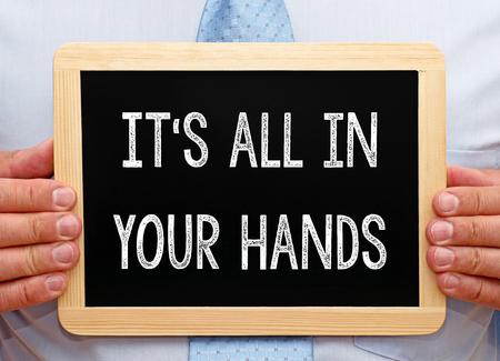 Tout est dans vos mains - Motivation et carrière Banque d'images - 45940892