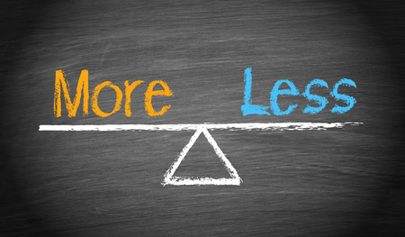 less: More and Less - Balance Concept