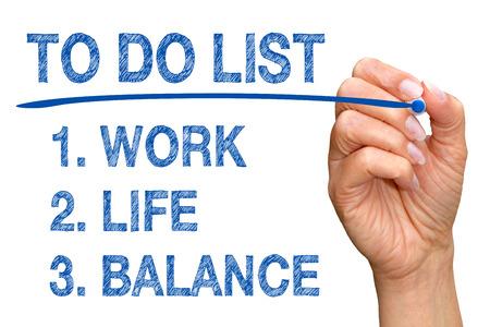 life balance: To Do List - Work, Life, Balance