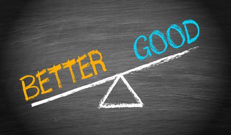 better: Better and Good - Balance Concept