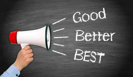 better performance: Good, Better, Best