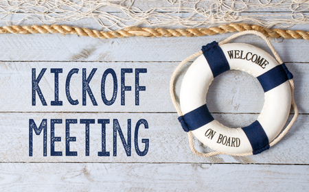 Kickoff Meeting - Welcome on Board