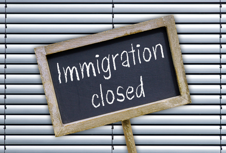immigrate: Immigration closed - chalkboard with closed border