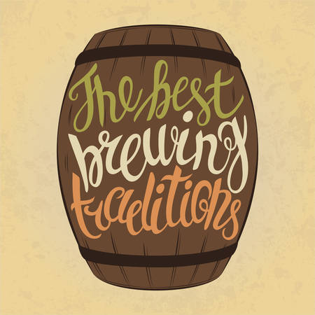 booze: Beer keg with letters for best brewing traditions. High detailed type or font lettering on wooden barrel with , lager or cask ale, porter or stout, bright or dark beer, lambic or pilsner. Concept of alcohol and brewing, booze