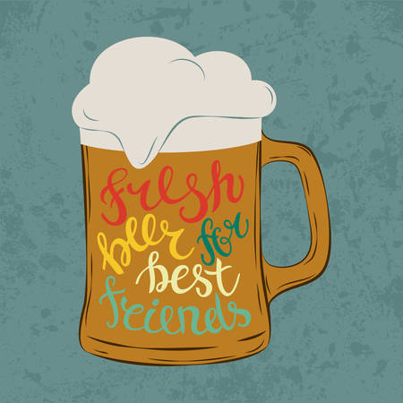 stein: Tankard pint glass or glassware goblet, mug or jug with cold beer and foam at bar, letters that says fresh beer for best friends. Illustration