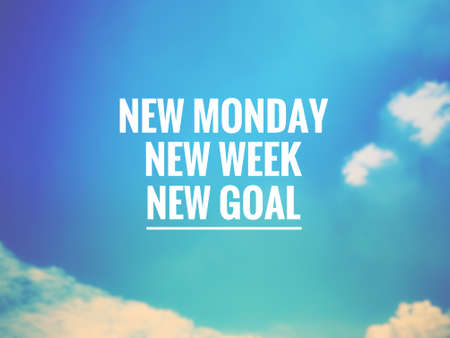 Motivational and inspirational quotes - New Monday, new week, new goal. With vintage styled background.