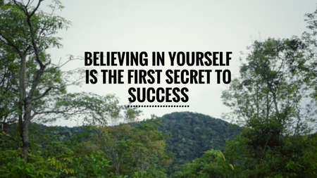 Motivational and inspirational quote - Believing in yourself is the first secret to success. Background of a hill. Stock Photo