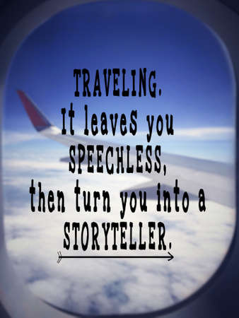 Inspirational traveling quote - Traveling. It leaves you speechless, then turn you into a Storyteller. Blurred vintage styled background. Banco de Imagens
