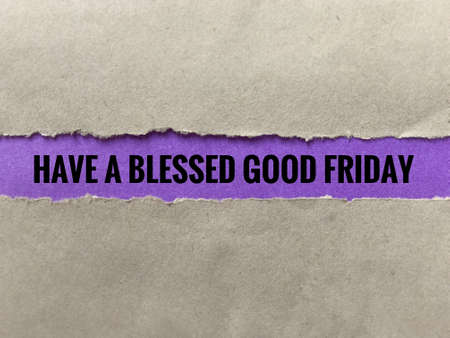 Good Friday concept - Ripped envelope with words 'Have a Blessed Good Friday' in it. Blurred styled background. Standard-Bild