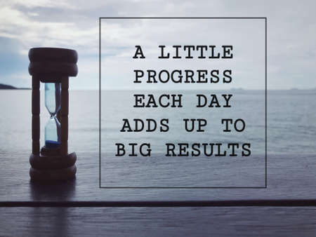 Motivational and inspirational quote - A Little Progress Each Day Adds Up To Big Results. Blurred styled background.
