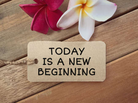 Motivational and inspirational wording - Today Is A New Beginning written on a tagging paper.