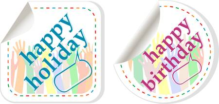 Happy birthday and holidays stickers in form of speech bubbles Stock Vector - 14211222