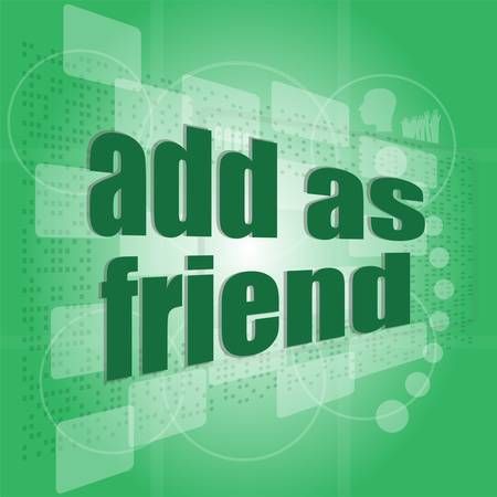 Add as friend word on digital screen - social concept Vector