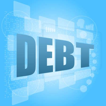 words debt on digital screen, business concept photo