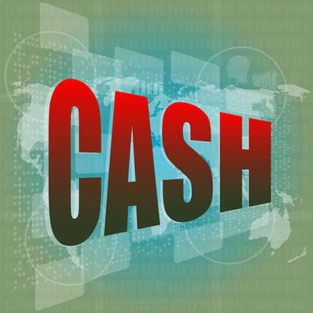 business concept: words cash on digital screen Stock Photo - 16656222