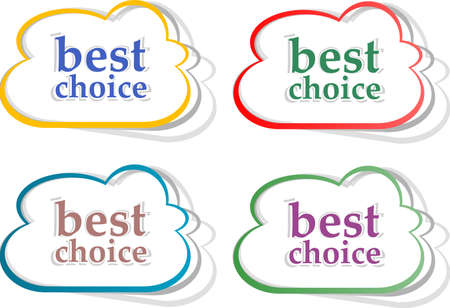 Retro speech bubbles set with best choice message photo