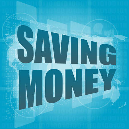 Money concept: words saving money on digital screen Stock Photo - 17166249