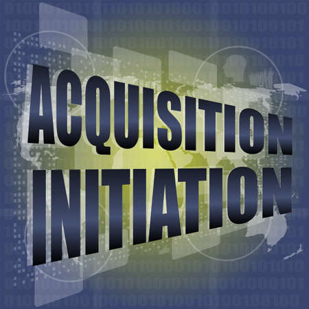 acquisition initiation word on digital screen. financial background photo