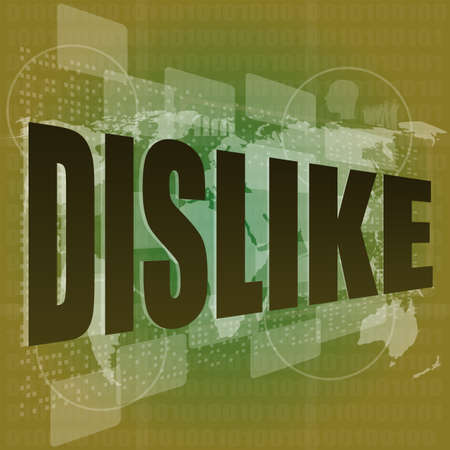dislike word on abstract digital screen Stock Photo - 17432464