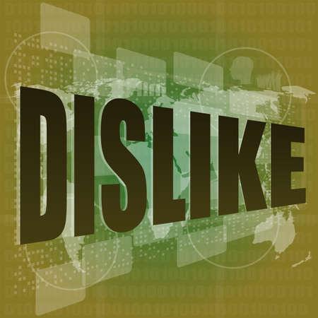 dislike word on abstract digital screen Stock Photo - 17432464