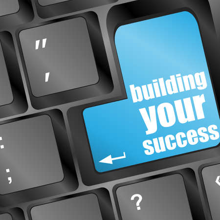building your success words on button or key showing motivation for job or business Stock Photo - 17598503