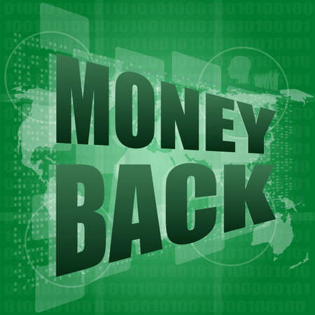 words money back on digital screen, business concept photo