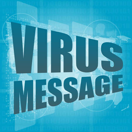 internet concept: words virus message on digital screen Stock Photo - 17781685