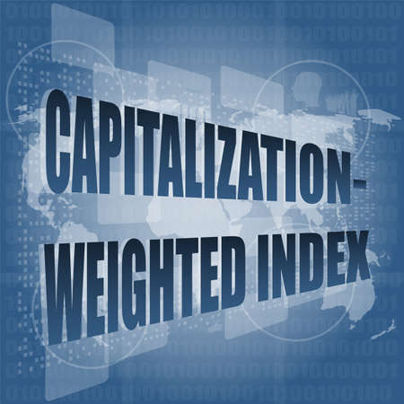 weighted: capitalization weighted index words on touch screen interface Stock Photo